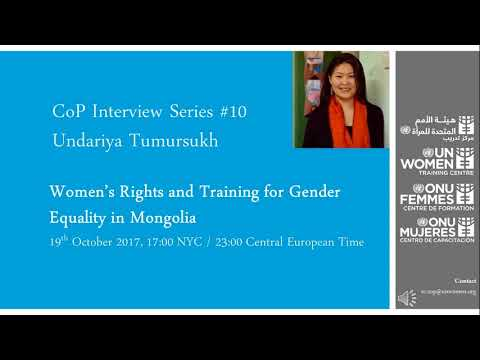 CoP Interview Series #10   Undariya Tumursukh on Women's Rights and Training in Mongolia