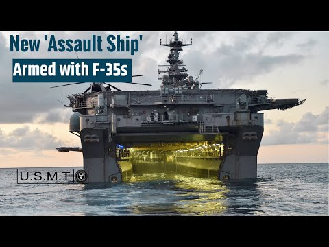Meet America's New 'Assault Ship' Armed with F-35s (And Much More)