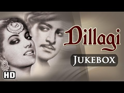All Songs Of Dillagi 1949 HD  Shyam  Suraiya  Naushad Hits  Old Hindi Songs