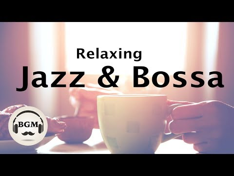 download Relaxing Jazz & Bossa Nova Music - Chill Out Cafe Music For Study, Work