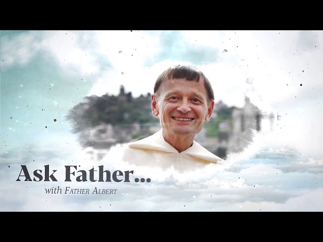 Ask Fr. Albert: What is Almsgiving?