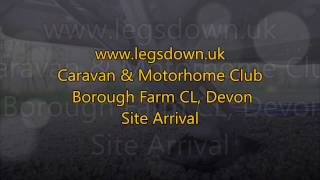 Devon - Borough Farm CL Caravan & Motorhome Club Site Arrival