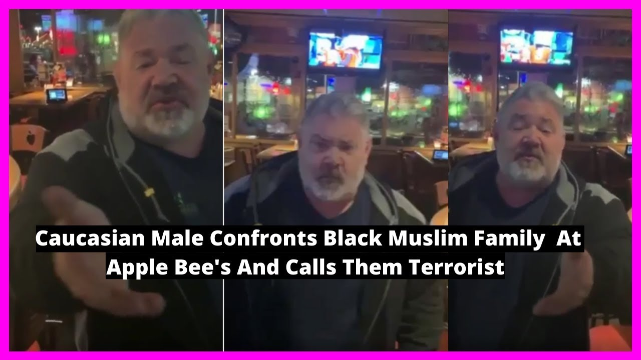 |NEWS| Caucasian Male Confronts Black Muslim Family  At Apple Bee's And Calls Them Terrorist