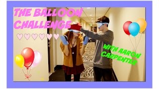 THE BALLOON CHALLENGE WITH AARON CARPENTER