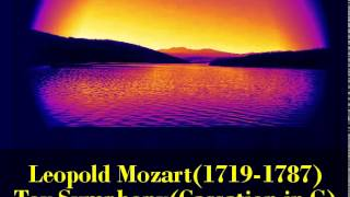 Leopold Mozart 1719 1787 Toy Symphony Cassation In G For Toys 2 Oboes 2 Horns Strings And Continuo