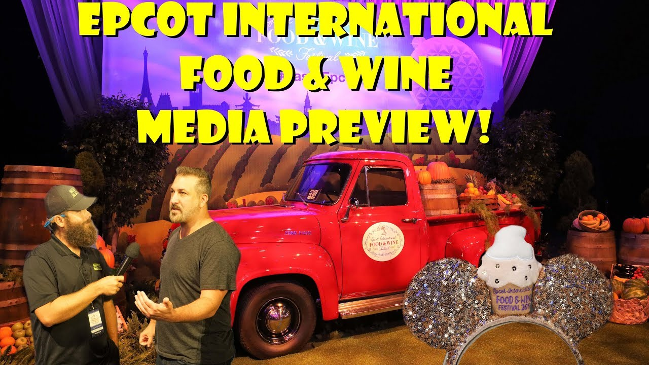 Epcot International Food and Wine Festival Media Preview Event 2019