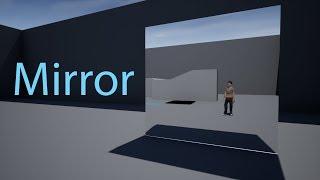 Unreal Engine 4 Simple mirror using Planar Reflections