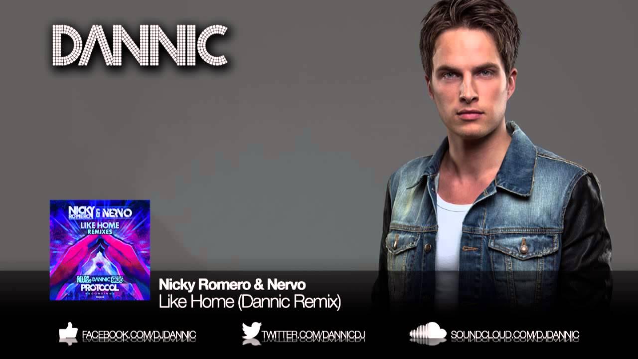 Download Nicky Romero & NERVO  - Like Home (Dannic Remix)