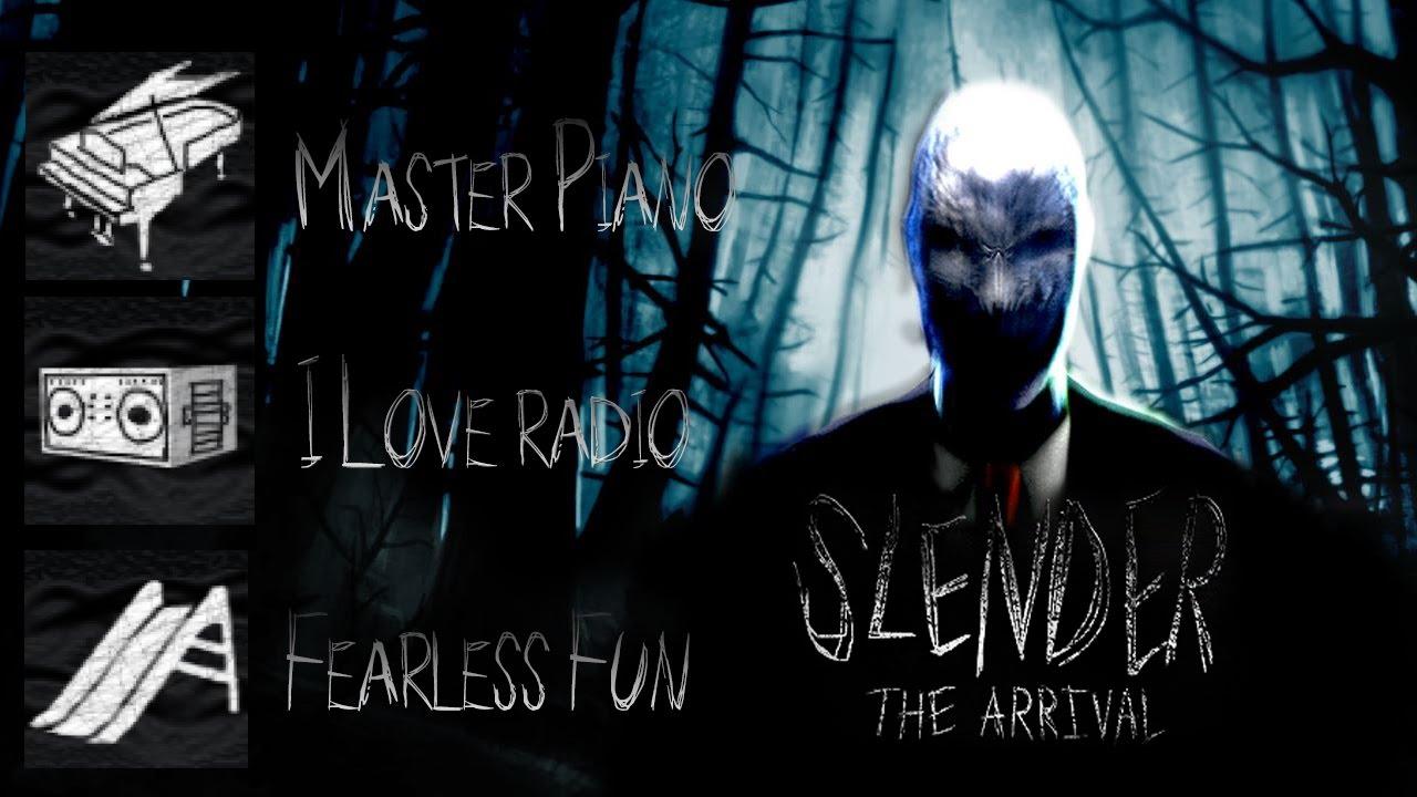 Download Slender - The Arrival: Troféu: Master piano, I Love Radio & Fearless Fun