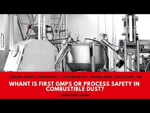 What is first GMPs or Process Safety, Change Control or