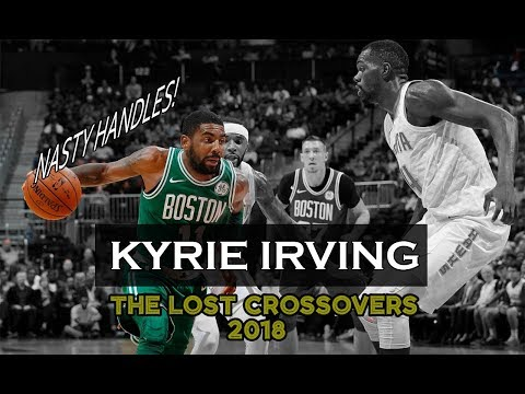 Kyrie Irving - 2018 best crossovers, Handles, Ankle Breakers BUT he missed the shot
