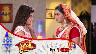 Durga | Full Ep 1408 | 15th June 2019 | Odia Serial - TarangTV