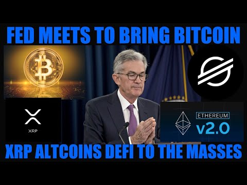 get-ready!-fed-meets-to-bring-bitcoin-xrp-altcoins-&-defi-to-the-masses!