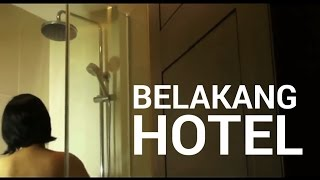 BELAKANG HOTEL (full movie)