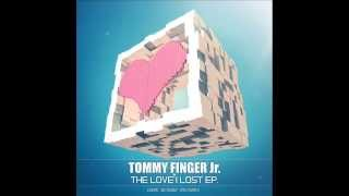 Tommy Finger Jr. - The Love I Lost