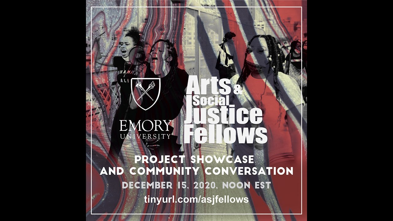 Arts and Social Justice Project Presentation and Community Conversation - December 15, 2020