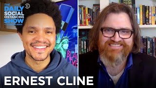 Ernest Cline - Confronting the Dangers of Technology in His Books | The Daily Social Distancing Show
