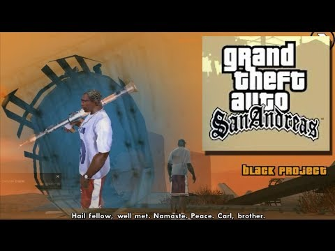 Grand Theft Auto San Andreas #66 Black Project