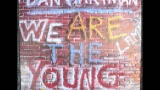 Dan Hartman - We Are The Young Original 12 Inch Version 1984