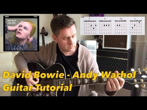 David Bowie - Andy Warhol - Guitar Tutorial (Chord Boxes & Tab)