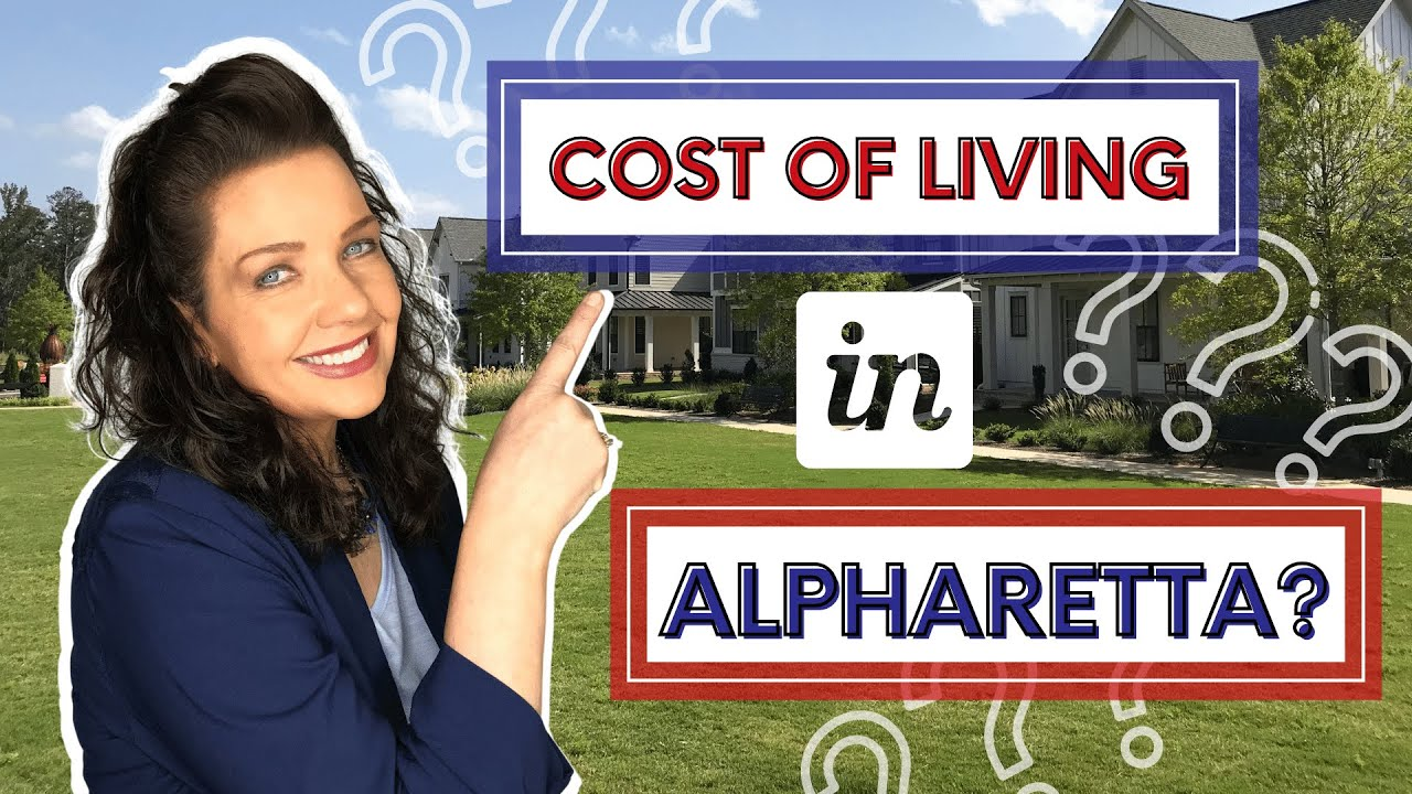 Download What's the Cost of Living in Alpharetta GA?