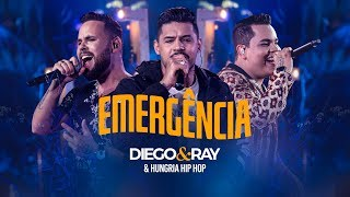 Diego & Ray part. Hungria Hip Hop - Emergência (VIDEO OFICIAL)
