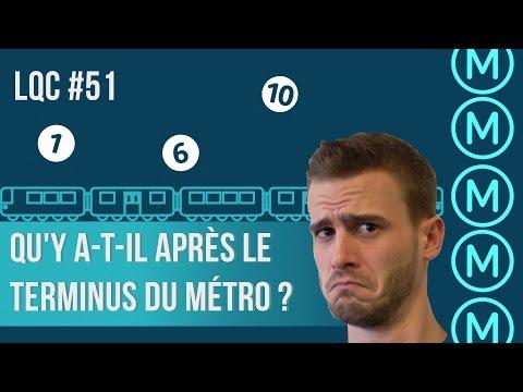 Que se passe-t-il après le terminus du métro ? LQC #51