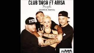 Club Dogo ft. Arisa - Fragili (MANDA Remix) [FREE DL]