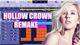How Ellie Goulding - Hollow Crown Was Made Instrumental Remake (Production Tutorial)