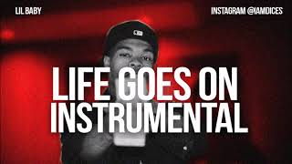 """Lil Baby """"Life Goes On"""" feat. Gunna Instrumental Prod. by Dices *FREE DL*"""