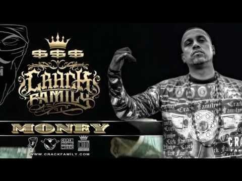 Crack Family -  Money ($$$)