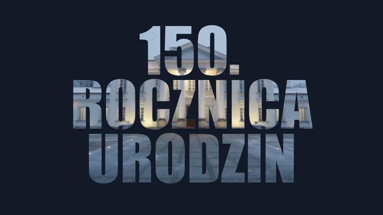 150. rocznica urodzin Marszałka Józefa Piłsudskiego