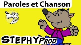 Chanson enfant Le Loup Sympa, de Stéphy