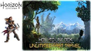 Horizon Zero Dawn How to Unlock Unlimited Fast Travel