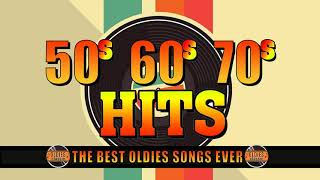 Greatest Hits Golden Oldies 50's 60's 70's - Oldies Classic - Best Songs Oldies but Goodies
