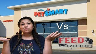 Petsmart vs Local Feedstore