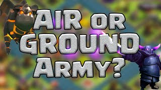 Clash of Clans: Ground or Air Troops - Which is BEST?