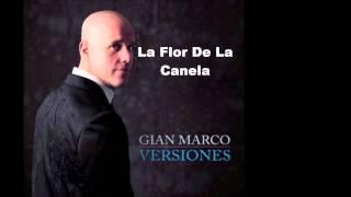 La Flor De La Canela   GianMarco (Versiones)