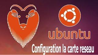 Préparation et configuration la carte reseau sous linux ubuntu 14.04 darija