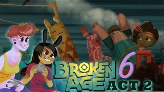 BROKEN AGE ACT 2 - 2 Girls 1 Let