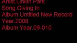 Watch Linkin Park Giving In video