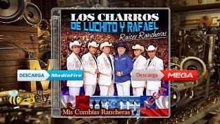 Los Charros De Luchito Y Rafael - Raices Rancheras 2015v1_Descargar este Álbum / CD Mega o Mediafire