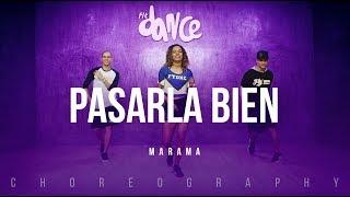 Pasarla Bien - Marama | FitDance Life (Coreografía) Dance Video