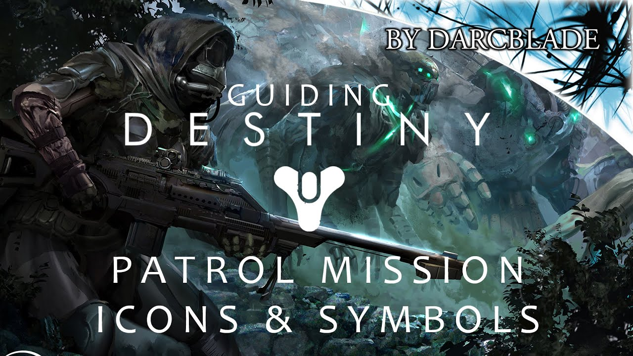 Guiding destiny patrol mission icons symbols youtube guiding destiny patrol mission icons symbols gumiabroncs Gallery
