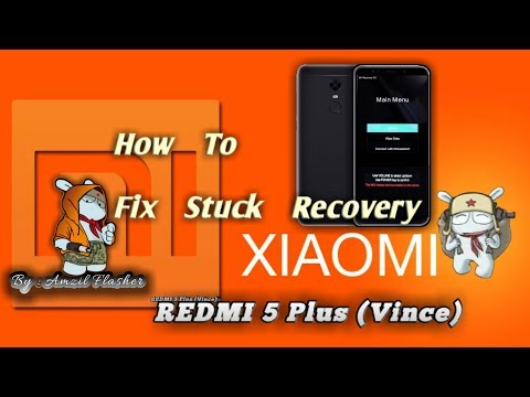 how-to-fix-stuck-recovery-xiaomi-redmi-5-plus-(-vince-),-tested-💯%-work