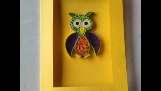 TUTO HIBOU EN QUILLING / OWL QUILLING TUTORIAL