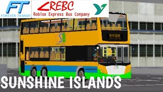 (Roblox) Sunshine Islands Tour (Best Roblox Bus Simulator Ever?)
