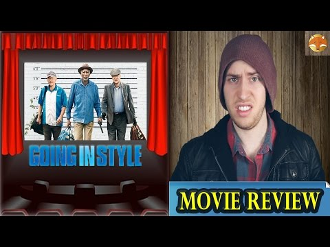 GOING IN STYLE-Movie Review