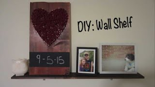 Diy - Simple Wall Shelf