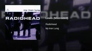 Lewis (Mistreated)